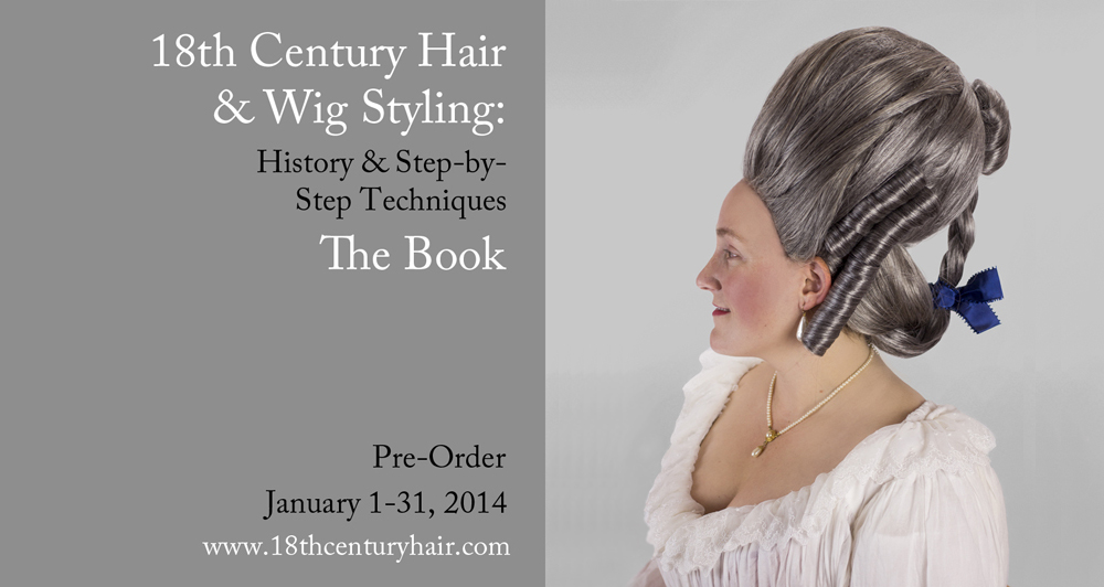 18th C Hair Amp Wig Styling Book Pre Orders Are Live